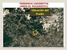 Terrenos en venta, Cadereyta (are el soldadito)